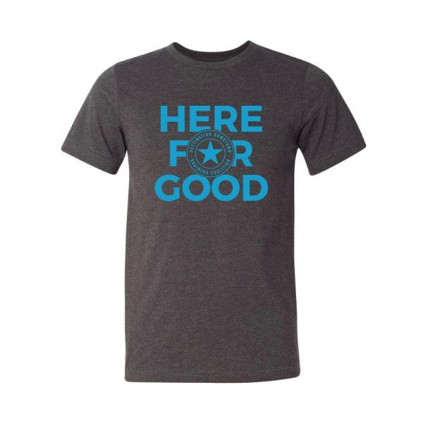 Unisex Here for good T-shirt
